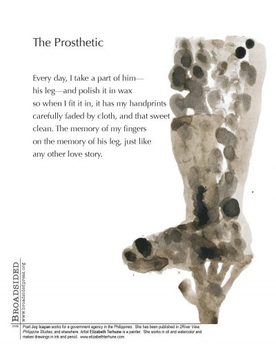 """The Prosthetic"" - Poem by Joy Icayan, Art by Elizabeth Terhune - a Broadsided Press Collaboration"
