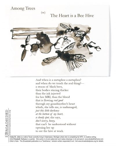 """Among Trees (or) The Heart is a Bee Hive"" - Poem by Cindy St. John, Art by Elizabeth Terhune - a Broadsided Press Collaboration"