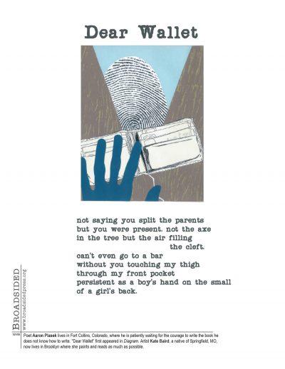 """""""Dear Wallet"""" - Poem by Aaron Plasek, Art by Kate Baird - a Broadsided Press Collaboration"""