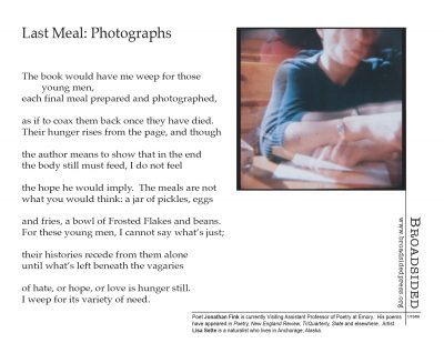 """Last Meal: Photographs"" - Poem by Jonathan Fink, Art by Lisa Sette - a Broadsided Press Collaboration"