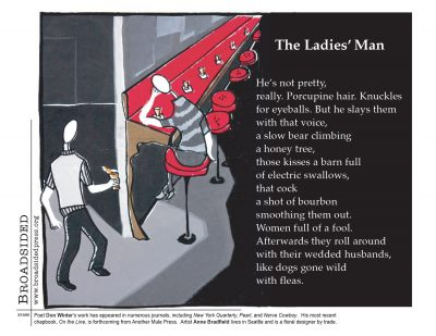 """The Ladies' Man"" - Poem by Don Winter, Art by Anne Bradfield - a Broadsided Press Collaboration"