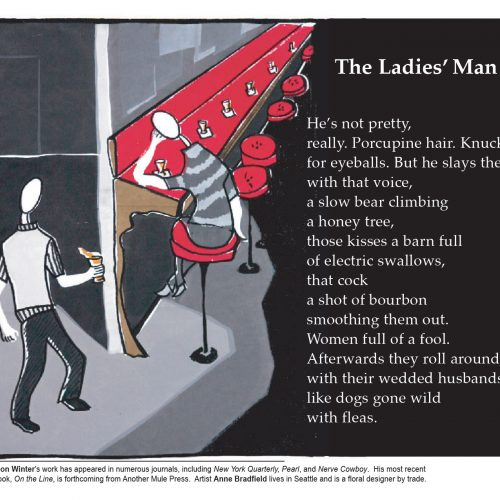 """""""The Ladies' Man"""" - Poem by Don Winter, Art by Anne Bradfield - a Broadsided Press Collaboration"""