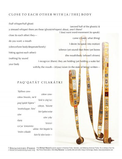"""Broadside of """"Close to Each Other With [a/the] Body,"""" poem by Michael Wasson with art by Amy Meissner."""