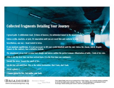 """""""Collected Fragments Detailing Your Journey"""" - Poem by Jason Fraley, Art by Jim Benning - a Broadsided Press Collaboration"""