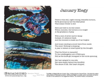 """January Elegy"" - Poem by Mary Jo Bang, Art by Ira Joel Haber - a Broadsided Press Collaboration"