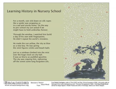 """Learning History in Nursery School"" - Poem by Patrick Carrington, Art by Anya Ermak-Bower - a Broadsided Press Collaboration"