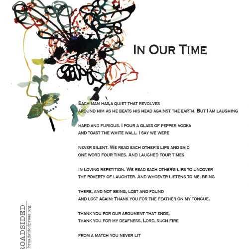 """In Our Time"" - Poem by Ilya Kaminsky, Art by Elizabeth Terhune - a Broadsided Press Collaboration"
