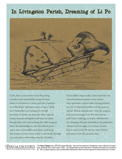 """In Livingston Parish, Dreaming of Li Po"" - Poem by Alison Pelegrin, Art by Cheryl Gross - a Broadsided Press Collaboration"