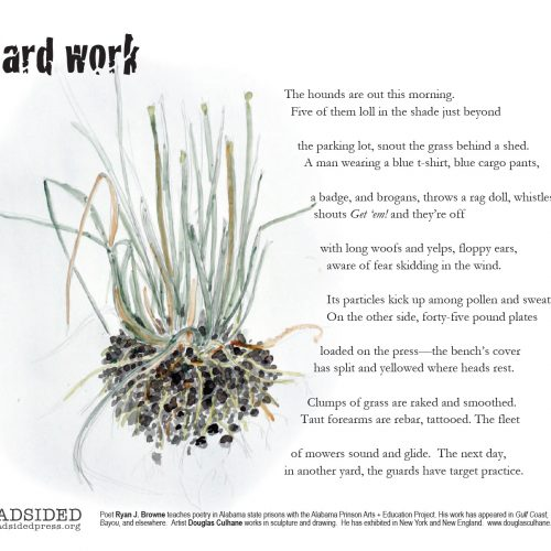 """Yard Work"" - Poem by Ryan J. Browne, Art by Douglas Culhane - a Broadsided Press Collaboration"