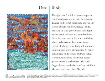 """Dear Body"" - Poem by Dan Rosenberg, Art by Ira Joel Haber - a Broadsided Press Collaboration"