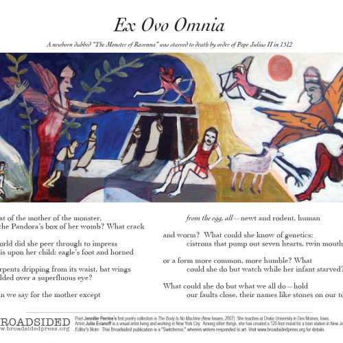"""Ex Ovo Omnia"" - Poem by Jennifer Perrine, Art by Julie Evanoff - a Broadsided Press Collaboration"