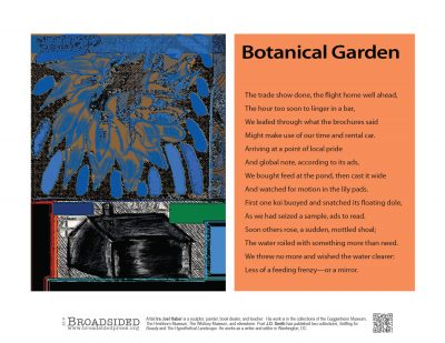 """Botanical Garden"" - Poem by JD Smith, Art by Ira Joel Haber - a Broadsided Press Collaboration"
