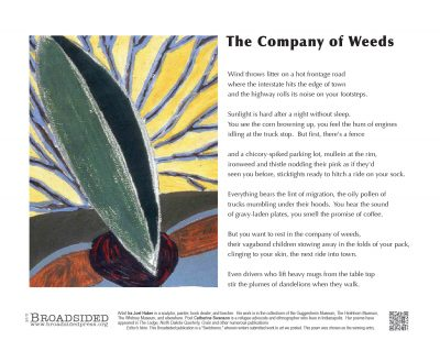 """In the Company of Weeds"" - Poem by Catharine Swanson, Art by Ira Joel Haber - a Broadsided Press Collaboration"