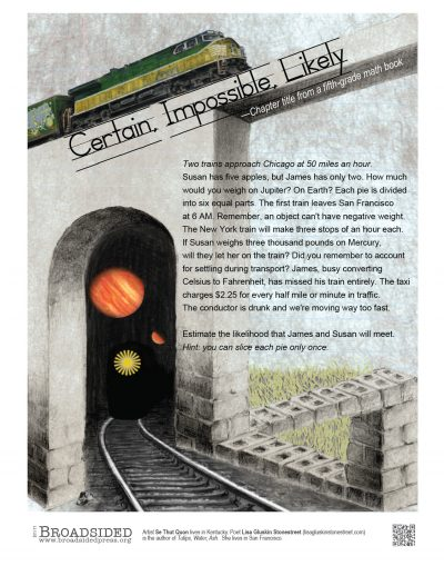 """Certain, Impossible, Likely"" - Poem by Lisa Gluskin Stonestreet, Art by Se Thut Quon - a Broadsided Press Collaboration"