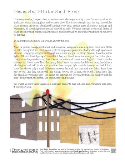 """Dhanaivi at 16 in the South Bronx"" - Prose by Dolan Morgan, Art by Sarah Van Sanden - a Broadsided Press Collaboration"