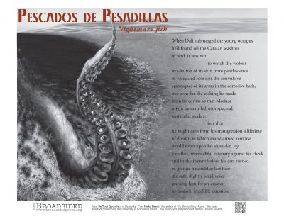 """Pescados de Pesadillas"" - Poem by Nicky Beer, Art by Se Thut Quon - a Broadsided Press Collaboration"