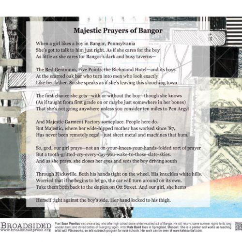 """Majestic Prayers of Bangor"" - Poem by Sean Prentiss, Art by Kate Baird - a Broadsided Press Collaboration"
