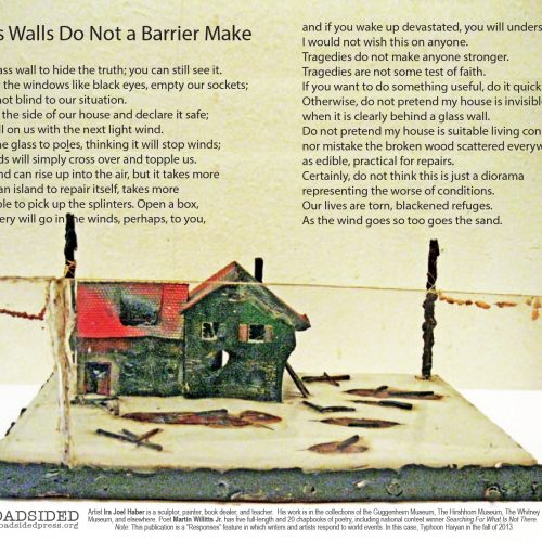 """Glass Walls Do Not a Barrier Make"" Poem by Martin Willitts, Art by Ira Joel Haber - a Broadsided Press Collaboration"