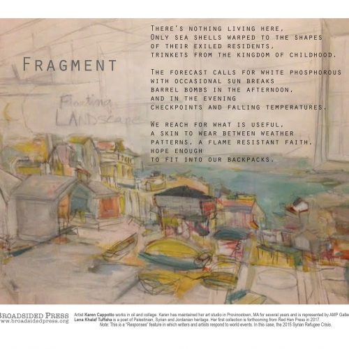 "Broadside of ""Fragment,"" poem by Lena Khalaf Tuffaha with art by Karen Cappotto."