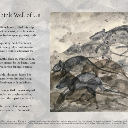 """Broadside of """"Think Well of Us,"""" poem by Luiza Flynn-Goodlett with art by Douglas Culhane."""