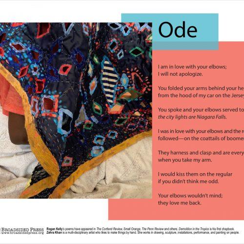 """Broadside of """"Ode,"""" poem by Rogan Kelly with art by Zehra Khan."""