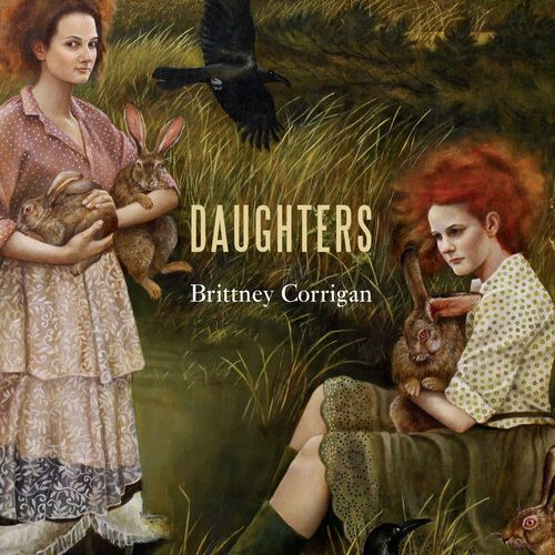 The cover of Brittney Corrigan's Daughters.